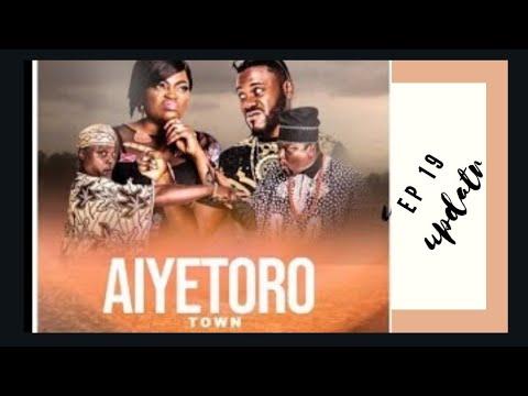 Aiyetoro Town -Episode 19 [update]