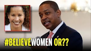Will The Media Still #BelieveWomen In The Case of Justin Fairfax, Virginia's Lieutenant Governor?