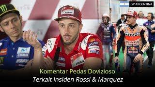 Video Komentar Pedas Dovizioso Terkait Insiden Rossi Dan Marquez MP3, 3GP, MP4, WEBM, AVI, FLV April 2018