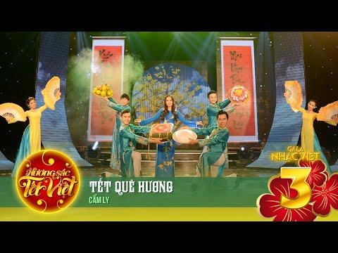 Tết Quê Hương - Cẩm Ly - Hương Sắc Tết Việt