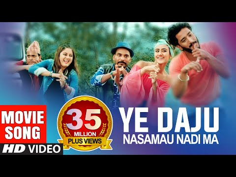 Ye Daju Nasamau - Chhakka Panja 2 - Music - New Nepali Movie