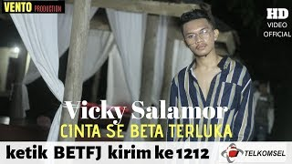 Video CINTA SE BETA TERLUKA - VICKY SALAMOR ( OFFICIAL MUSIC VIDEO ) MP3, 3GP, MP4, WEBM, AVI, FLV Maret 2019
