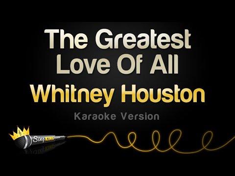 Whitney Houston - The Greatest Love Of All (Karaoke Version)