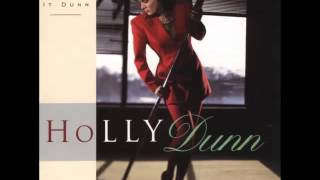 Holly Dunn - I Laughed Until I Cried