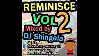 Reminisce Vol 2 - Best Hip Hop Rap R&B Of 2000's Mix (1999 - 2007) - DJ Shingala