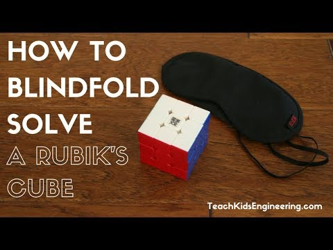 How To Solve A Rubiks Cube Blindfolded