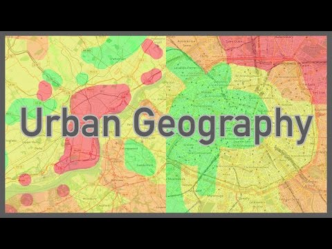 Urban Geography Why We Live Where We Do