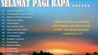 Video Selamat Pagi Bapa - Lagu Rohani Kristen Saat Teduh 2018 - True Worshippers MP3, 3GP, MP4, WEBM, AVI, FLV Januari 2019