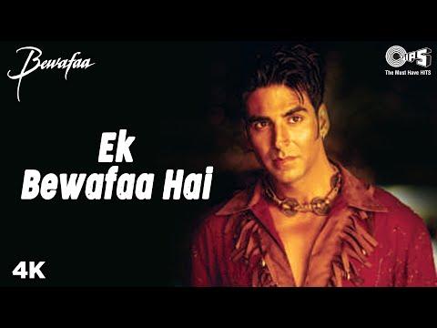 Ek Bewafaa Hai - Video Song | Bewafaa | Akshay Kumar & Kareena Kapoor | Sonu Nigam