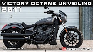 1. 2017 Victory Octane Unveiling Review Rendered Price Specs Release Date