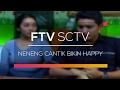 FTV SCTV - Neneng Cantik Bikin Happy