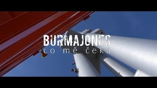 Video Burma Jones - Co mě čeká (Official)