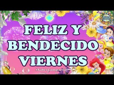 Frases de amigos - #FelizViernes, Buen y Bendecido dia