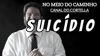 o-suicidio-e-uma-solucao-definitiva-para-uma-questao-provisoria-por-cortella