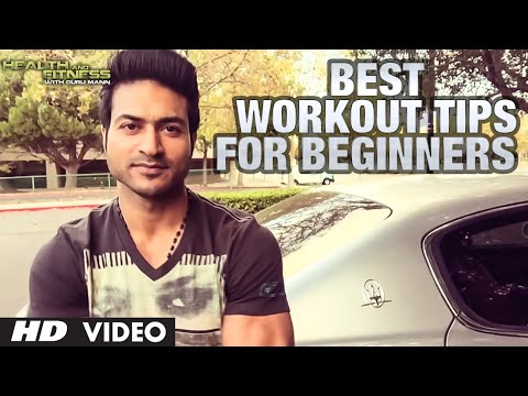, title : 'Best Workout Tips For Beginners  | Guru Mann | Health and Fitness'