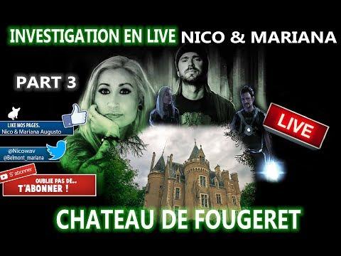 Part 3 investigation en Live au chateau de Fougeret