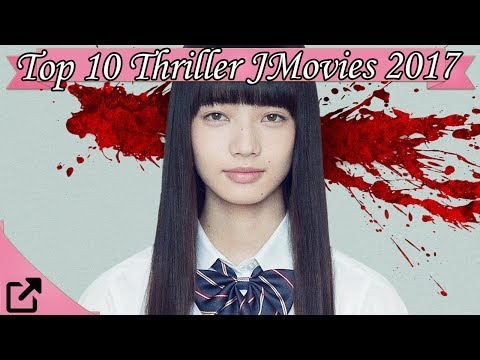 Top 10 Thriller Japanese Movies 2017 (All The Time)