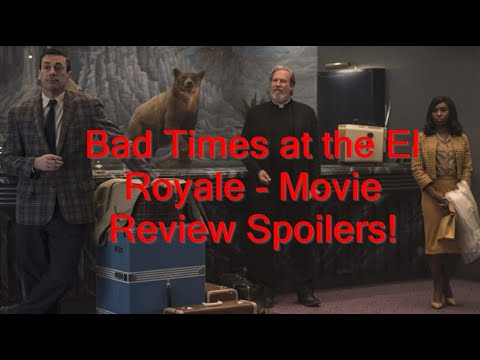 Bad Times at the El Royale - Spoiler Discussion