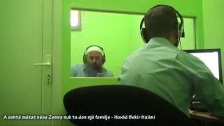 A është mëkat nëse Zemra nuk ta don një familje - Hoxhë Bekir Halimi