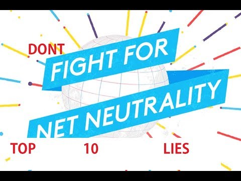 Top 10 Lies From Net Neutrality Supporters