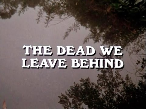 Ghost Story (TV 1972) :01x01 - The Dead We Leave Behind