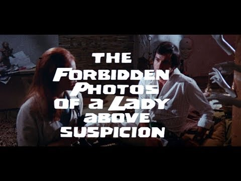 The Forbidden Photos of a Lady Above Suspicion Original Trailer HD (Luciano Ercoli, 1970)
