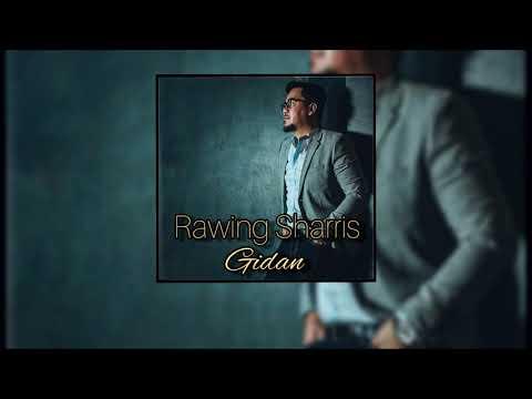 Rawing Sharris Jawa - Gidan (Official Audio Lyric) #Gidan #LaguBaruIban2020