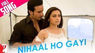 Nonton Nihaal Ho Gayi   Full Song   Thoda Pyaar Thoda Magic   Saif Ali Khan   Rani Mukerji Film Subtitle Indonesia Streaming Movie Download