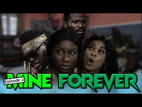 "MINE FOREVER""EPISODE 2/NEW HIT MOVIE-LATEST NIGERIAN NOLLYWOOD MOVIE-SONIA UCHE"