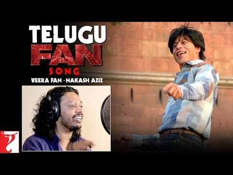 Telugu FAN Song Anthem | Veera Fan – Nakash Aziz | Shah Rukh Khan | #FanAnthem
