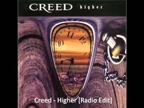 Creed - Higher [Radio Edit]