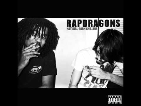 Rapdragons - Natural Born Chillers (Rapdragons x Moss of Aura)