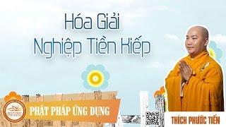 Hóa Giải Nghiệp Tiền Kiếp - English Subtitle - Đại Đức Thích Phước Tiến
