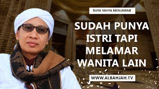 Video Sudah Punya Istri Tapi Melamar Wanita lain - Buya Yahya Menjawab MP3, 3GP, MP4, WEBM, AVI, FLV Mei 2019