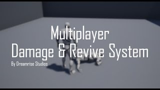 Multiplayer Damage & Revive System
