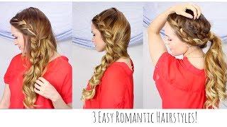 3 Easy Romantic Hairstyles!