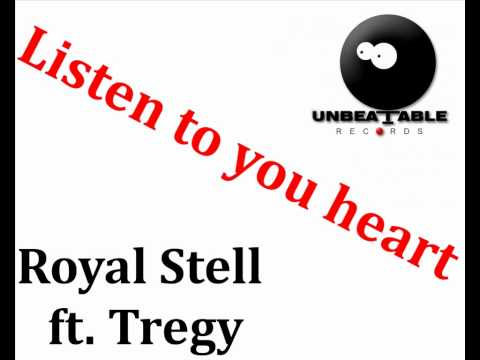 Royal Stell ft. Tregy - Listen to your heart (Prod. Deltabeatz)