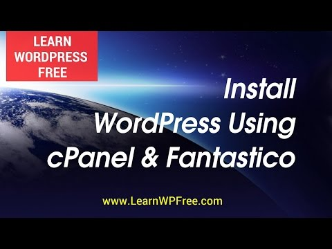 Learn WordPress Free – Install WordPress Using Cpanel Fantastico