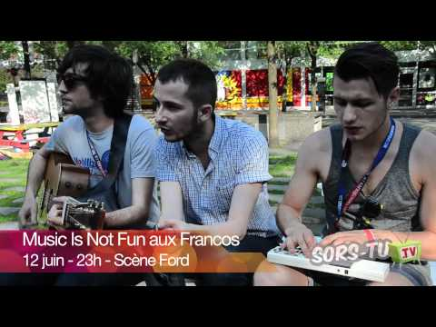 Music Is Not Fun - Sophie Sophie | Performance acoustique dans le cadre des Francos