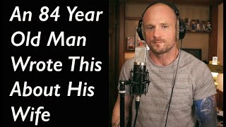 Video An 84 Year Old Man Wrote This About His Wife MP3, 3GP, MP4, WEBM, AVI, FLV Oktober 2018