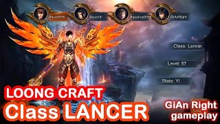 Download Video LOONG CRAFT Gameplay Android [ Class Lancer lv 57+ ] MP3 3GP MP4