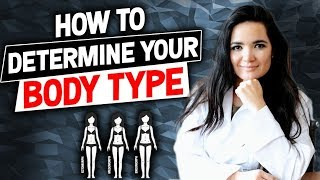 How to Determine Your Body Type