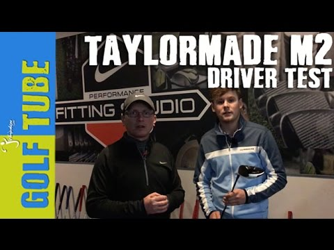 TAYLORMADE M2 DRIVER - 2 HANDICAP GOLFTUBE TEST