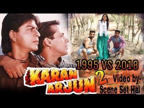 Video KARAN ARJUN 2 || 1995 VS 2018 || video by Scene Set Hai || salmaan khan and sharukh khan download in MP3, 3GP, MP4, WEBM, AVI, FLV January 2017