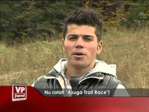 """Nu ratați """"Azuga Trail Race""""!"""