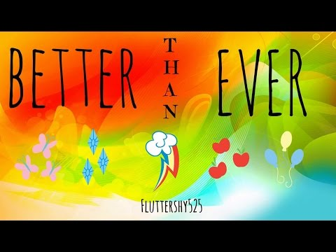 Better Than Ever (Lyric Video) - MLP: EG Rainbow Rocks [HD]