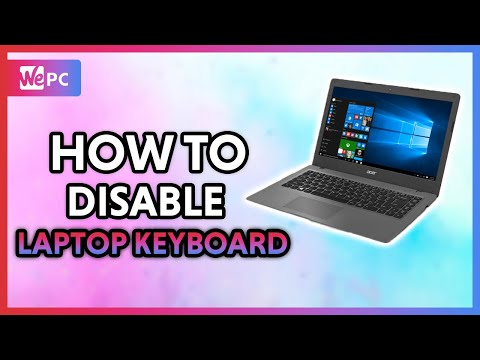 How to Completely Disable a Laptops Keyboard on Windows 10 2020!