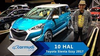 Video Toyota Sienta Ezzy (Prototype) 2017 Indonesia - 10 HAL yang Perlu Diketahui MP3, 3GP, MP4, WEBM, AVI, FLV Agustus 2017