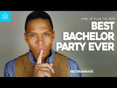 HOW TO PLAN THE PERFECT BACHELOR PARTY // BESTMANMADE // MACISLEGEND