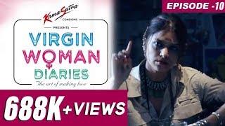 Video Virgin Woman Diaries | EP 10 | Kabir Sadanand | FrogsLehren | HD MP3, 3GP, MP4, WEBM, AVI, FLV November 2017